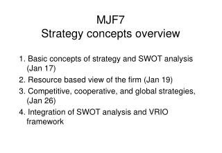MJF7 Strategy concepts overview