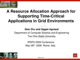 A Resource Allocation Approach for Supporting Time-Critical Applications in Grid Environments