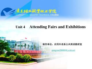 Unit 4  Attending Fairs and Exhibitions