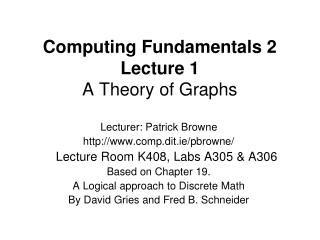 Computing Fundamentals 2 Lecture 1 A Theory of Graphs