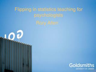 Flipping in statistics teaching for psychologists