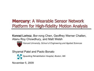 Mercury : A Wearable Sensor Network Platform for High-fidelity Motion Analysis