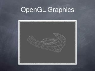 OpenGL Graphics