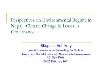 Perspectives on Environmental Regime in Nepal:  Climate Change & Issues in Governance