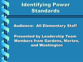 Identifying Power Standards
