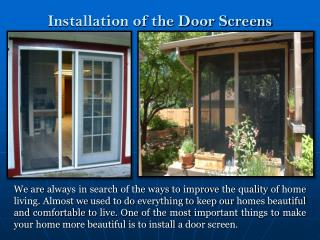 Installation of the Door Screens