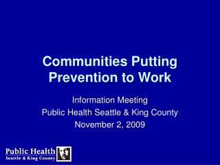 Communities Putting Prevention to Work