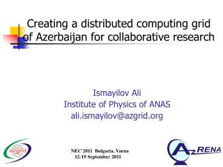 Creating a distributed computing grid of Azerbaijan for collaborative research