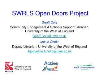 SWRLS Open Doors Project
