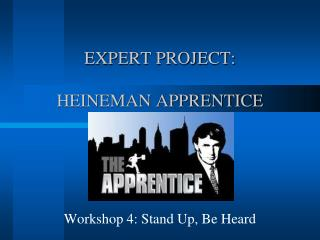 EXPERT PROJECT: HEINEMAN APPRENTICE