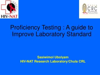 Proficiency Testing : A guide to Improve Laboratory Standard