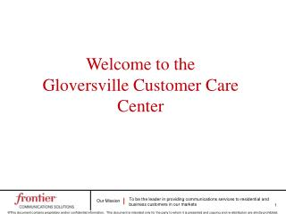 Welcome to the  Gloversville Customer Care Center