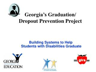 Georgia's Graduation/  Dropout Prevention Project