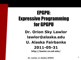 EPGPU:  Expressive Programming  for GPGPU