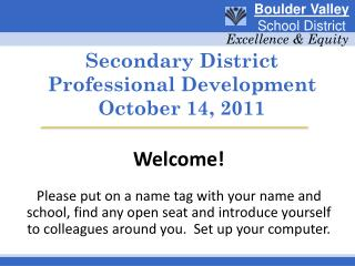 Secondary District Professional Development  October 14, 2011