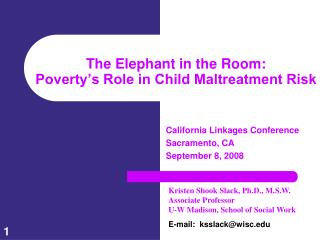 The Elephant in the Room:  Poverty's Role in Child Maltreatment Risk