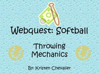 Webquest: Softball