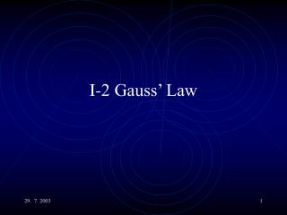 I-2 Gauss' Law