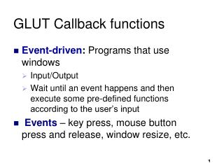 GLUT Callback functions