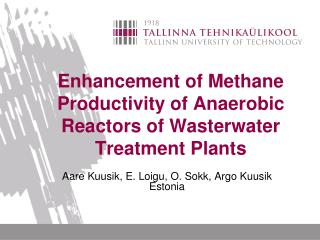 E nhancement of Methane Productivity of  Anaerobic  Reactors of Wasterwater  Treatment  Plants
