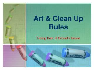 Art & Clean Up Rules