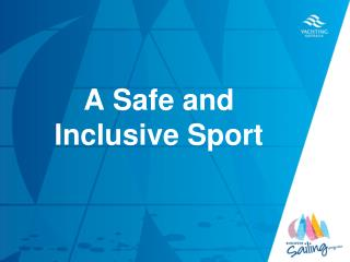 A Safe and Inclusive Sport