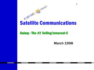 Satellite Communications Galaxy - The  #1   Selling Inmarsat-C