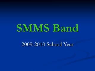 SMMS Band