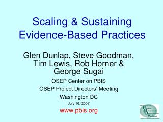 Scaling & Sustaining Evidence-Based Practices
