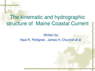 The kinematic and hydrographic structure of  Maine Coastal Current