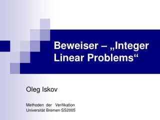 "Beweiser – ""Integer Linear Problems"""