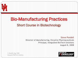 Bio-Manufacturing Practices Short Course in Biotechnology
