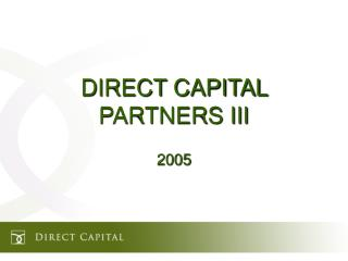 DIRECT CAPITAL PARTNERS III