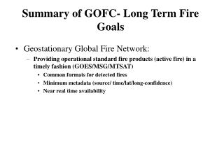 Summary of GOFC- Long Term Fire Goals