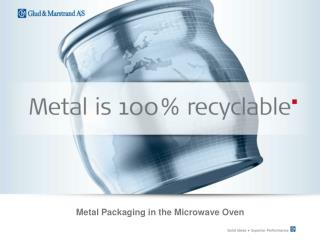 Metal Packaging in the Microwave Oven