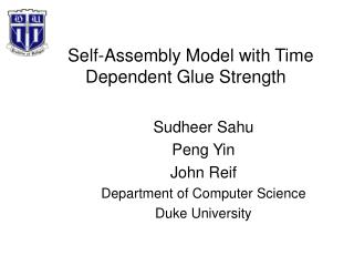 Self-Assembly Model with Time Dependent Glue Strength