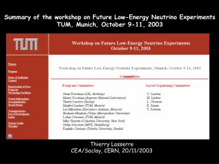 Summary of the workshop on Future Low-Energy Neutrino Experiments