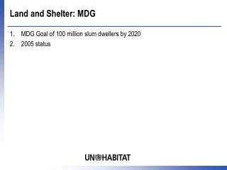 Land and Shelter: MDG