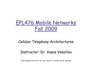 EPL476 Mobile Networks Fall 2009