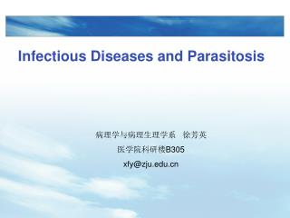 Infectious Diseases and Parasitosis