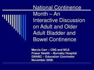 National Continence Month – An Interactive Discussion on Adult and Older Adult Bladder and Bowel Continence