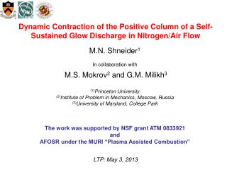 M.N. Shneider 1 In collaboration with  M.S. Mokrov 2  and G.M. Milikh 3 ( 1) Princeton University