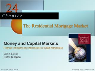 The Residential Mortgage Market