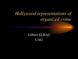 Hollywood representations of organized crime