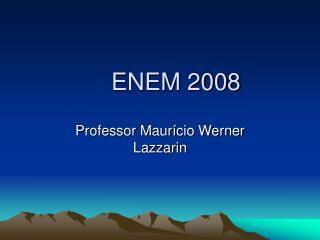 ENEM 2008