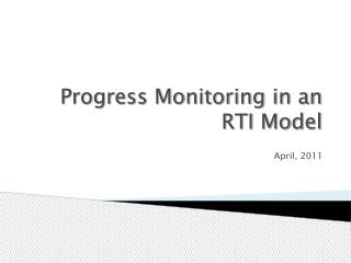 Progress Monitoring in an RTI Model