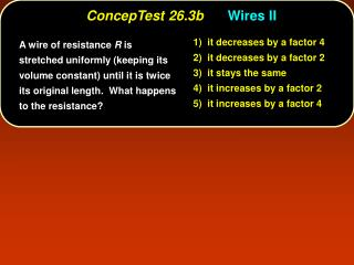 ConcepTest 26.3b	 Wires II