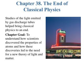 Chapter 38. The End of Classical Physics