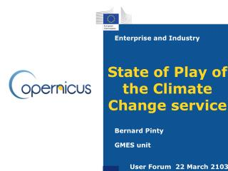State of Play of the Climate Change service
