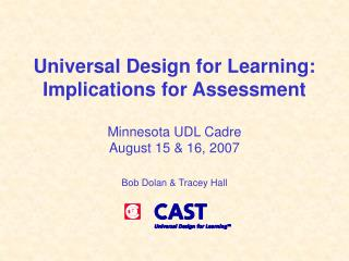Universal Design for Learning: Implications for Assessment